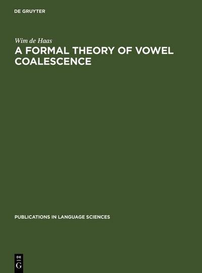 A Formal Theory of Vowel Coalescence
