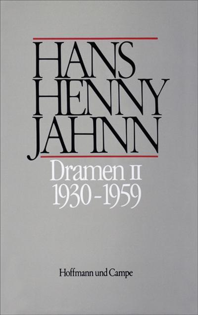 Dramen, 2 Bde. 1930-1959