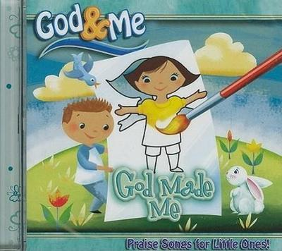 God Made Me: Praise Songs for Little Ones!