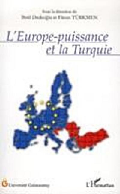 Europe-puissance et la turquie