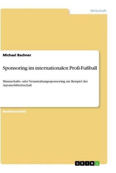 Sponsoring im internationalen Profi-Fußball