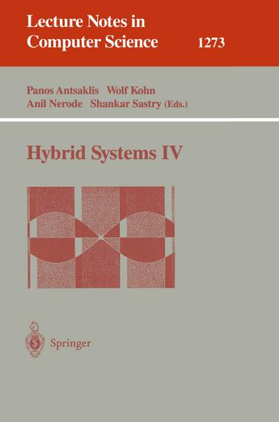 Hybrid Systems IV (Lecture Notes in Computer Science)