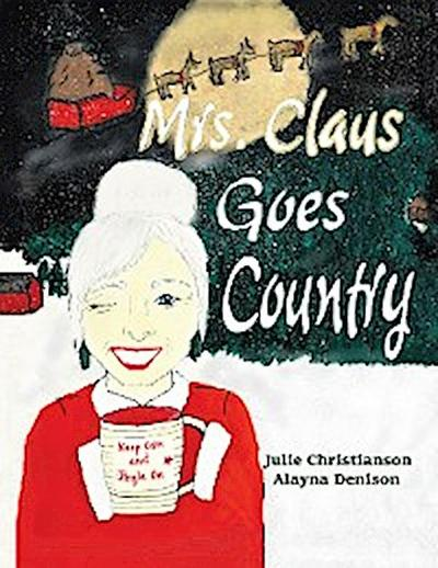 Mrs. Claus Goes Country
