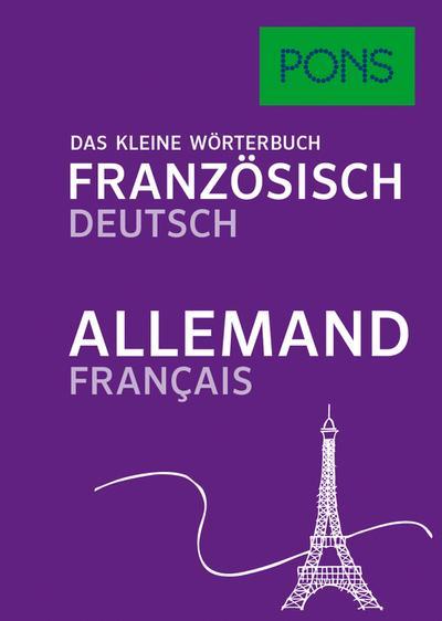 PONS Das kleine Wörterbuch Französisch: Französisch-Deutsch / Deutsch-Französisch