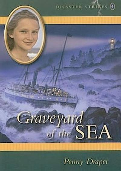 Graveyard of the Sea: Disaster Strikes, Book 4