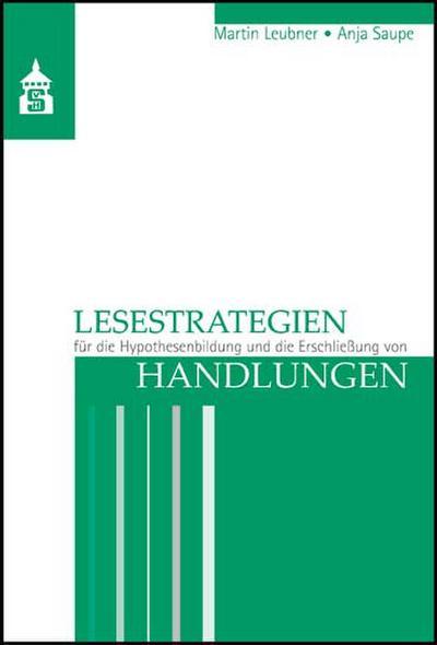 Lesestrategien für die Hypothesenbildung und die Erschließung von Handlungen
