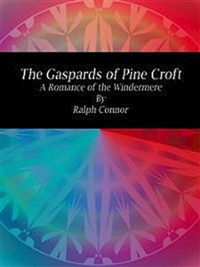 The Gaspards of Pine Croft