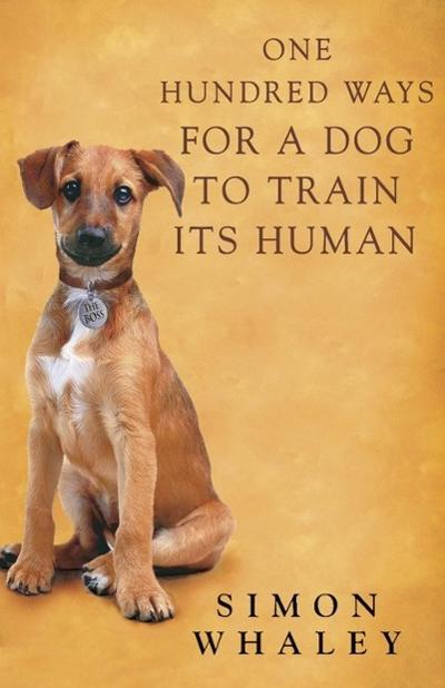 One Hundred Ways for a Dog to Train Its Human