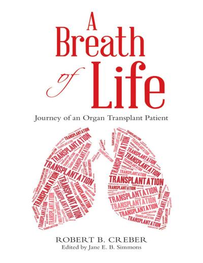 A Breath of Life: Journey of an Organ Transplant Patient