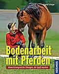 Bodenarbeit mit Pferden; Abwechslungsreiche Ü ...