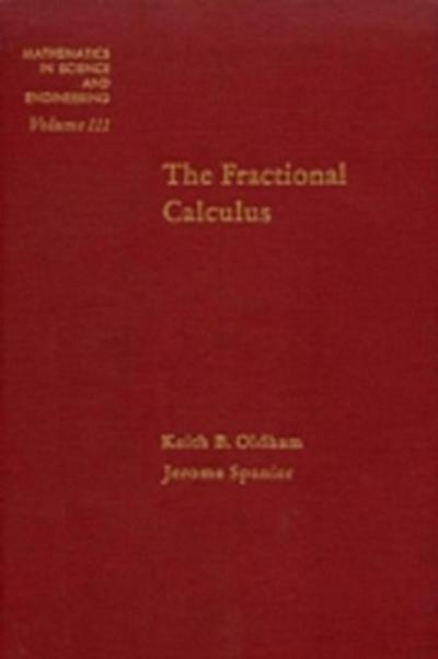 Fractional Calculus Theory and Applications of Differentiation and Integration to Arbitrary Order