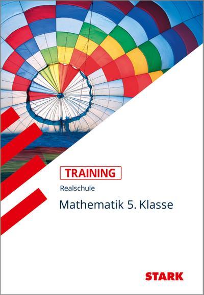 STARK Training Realschule - Mathematik 5. Klasse