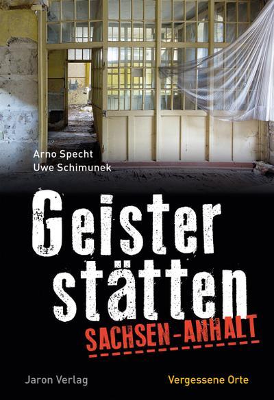 Geisterstätten Sachsen-Anhalt