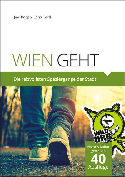 WIEN GEHT. Bd.1