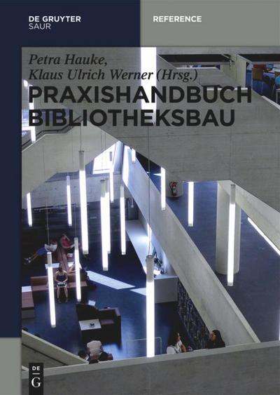 Praxishandbuch Bibliotheksbau