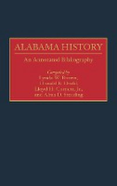 Alabama History: An Annotated Bibliography