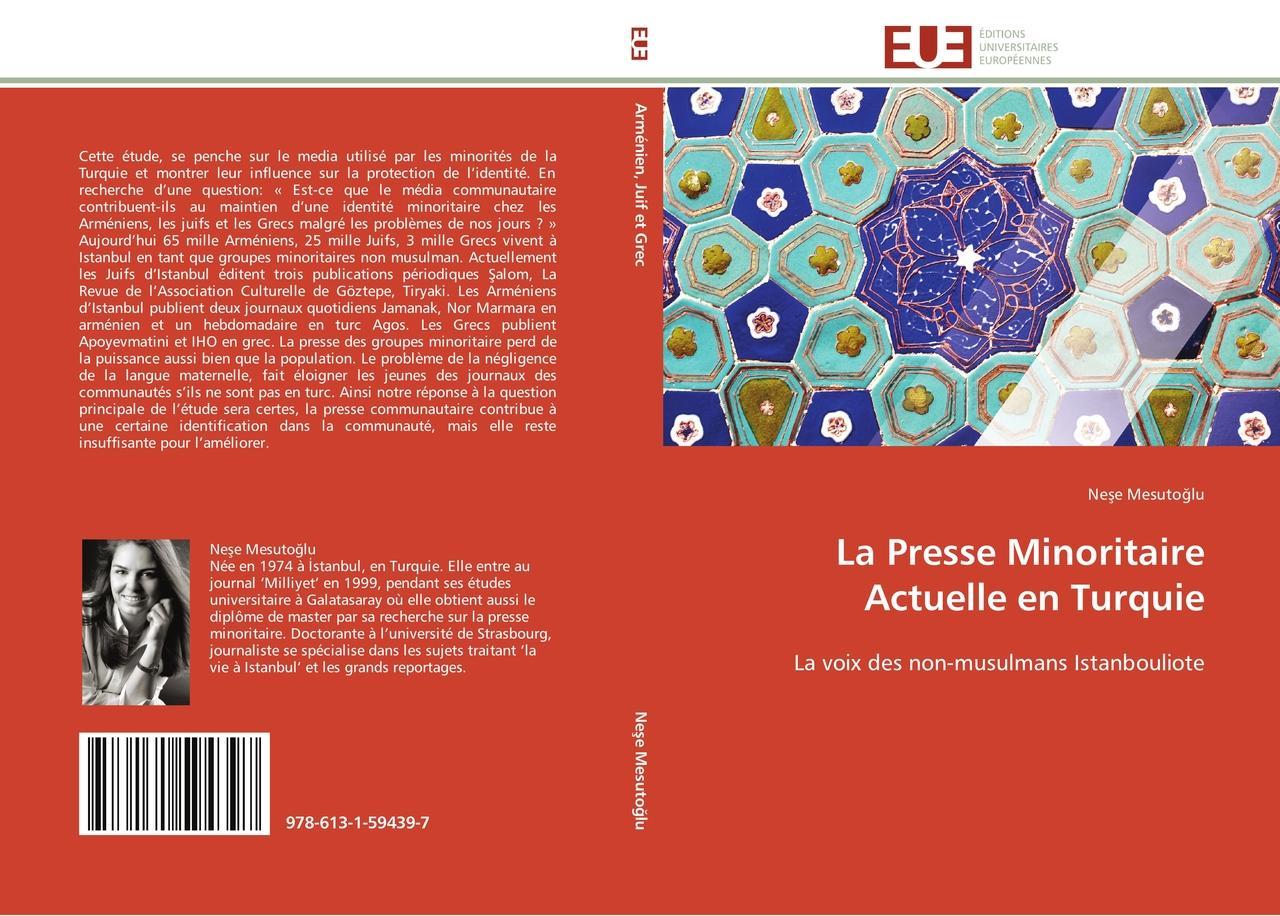 La Presse Minoritaire Actuelle en Turquie - Nese Mesutoglu -  9786131594397
