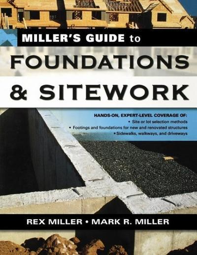 Miller's Guide Foundations & Sitework