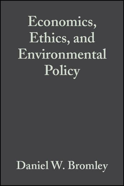 Economics, Ethics, and Environmental Policy