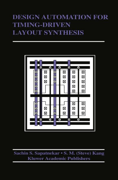 Design Automation for Timing-Driven Layout Synthesis