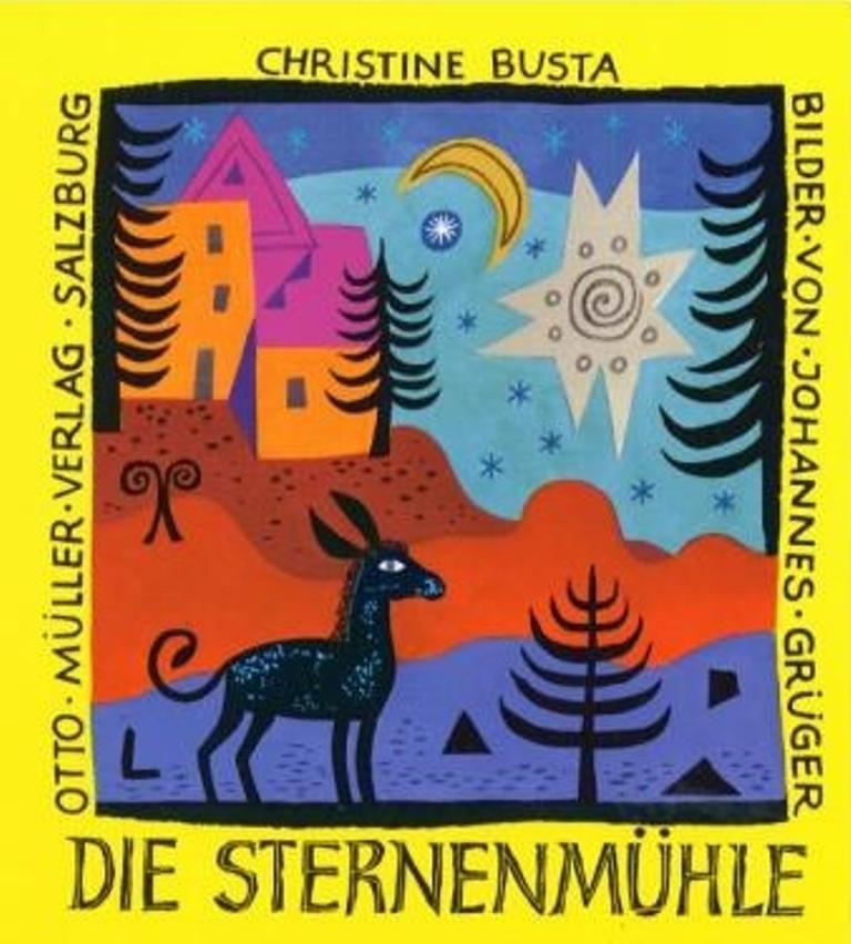 Die Sternenmühle Christine Busta