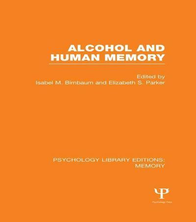 Alcohol and Human Memory (Ple: Memory)