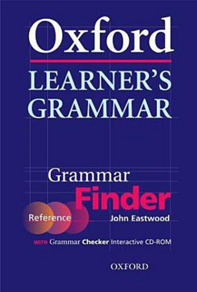 Oxford Learner's Grammar. Reference Book-Grammar-Finder und CD-ROM Grammar Checker