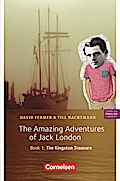 The Amazing Adventures of Jack London 1: The Kingston Treasure