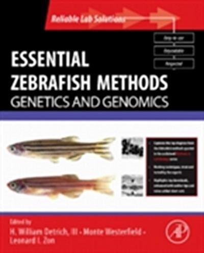 Essential Zebrafish Methods: Genetics and Genomics