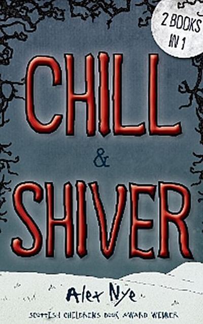 Chill & Shiver
