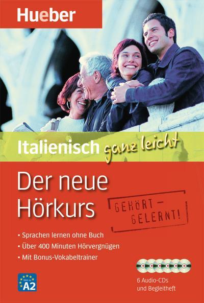 Der neue Hörkurs Italienisch ganz leicht/6CDs