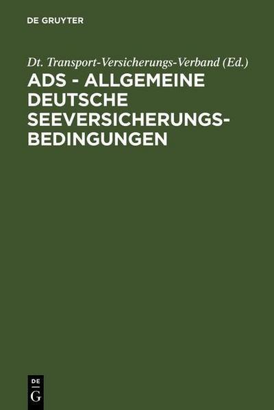 ADS - Allgemeine Deutsche Seeversicherungs-Bedingungen