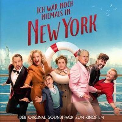 Ich war noch niemals in New York. Original Soundtrack