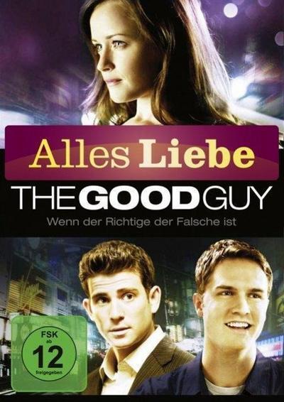 The Good Guy - Wenn der Richtige der Falsche ist Alles Liebe Edition