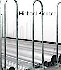 Michael Kienzer. Krems/Bremen/Zug; Katalog zu den Ausstellungen in der Kunsthalle Krems und dem Gerhard-Marcks-Haus, Bremen 2017; Hrsg. v. Haldemann, Matthias/Hartog, Arie; Englisch; mit 90 farbigen und 12 s/w Abbildungen