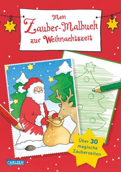 Mein Zaubermalbuch zur Weihnachtszeit; Malbuch mit 32 Zauberseiten; Ill. v. Johansen, Jule; Deutsch; Keine Altersbeschränkung