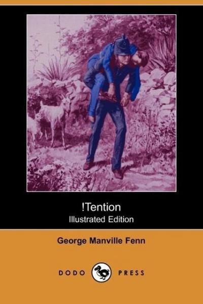 Tention (Illustrated Edition) (Dodo Press)