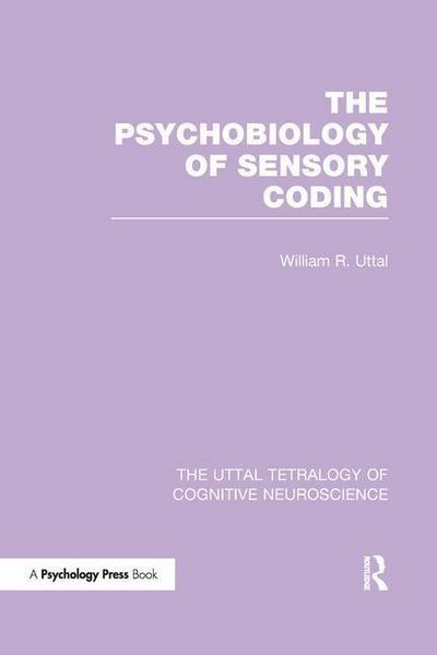 The Psychobiology of Sensory Coding