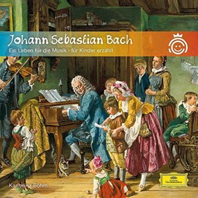 Johann Sebastian Bach - Ein Leben für die Musik