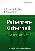 Patientensicherheit: GemeinsamSicher (Gesunder Dialog – Schriftenreihe der HELIOS Kliniken)