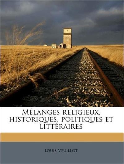 Mélanges religieux, historiques, politiques et littéraires Volume 2