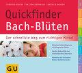 Quickfinder Bach-Blüten: Der schnellste Weg z ...
