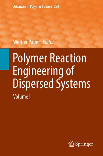 Polymer Reaction Engineering of Dispersed Systems