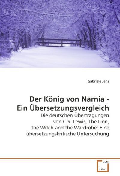 Der König von Narnia - Ein Übersetzungsvergleich