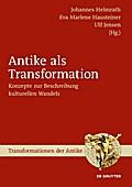 Antike als Transformation