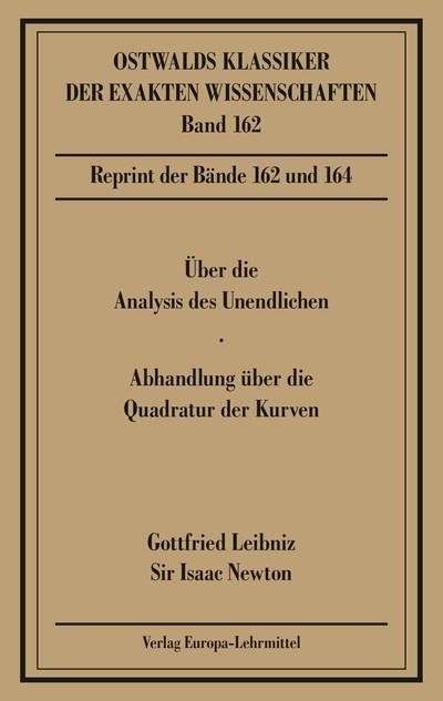 Über die Analysis des Unendlichen / Abhandlungen über die Quadratur der Kurven