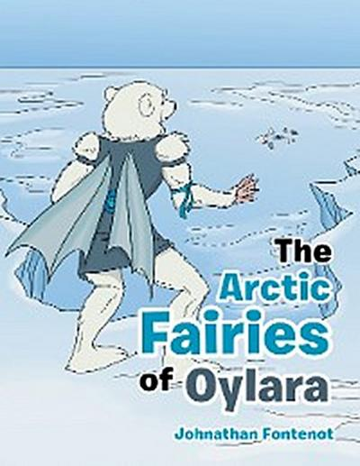 The Arctic Fairies of Oylara