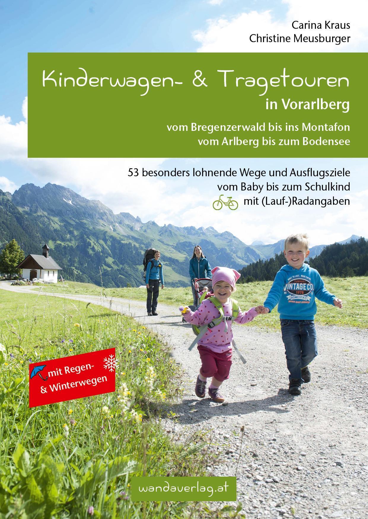 Kinderwagen- & Tragetouren in Vorarlberg, Carina Kraus