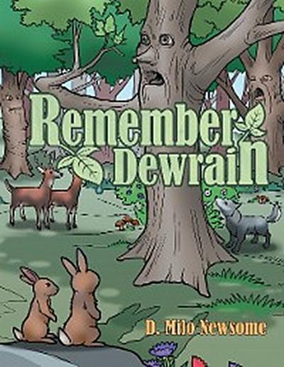 Remember Dewrain