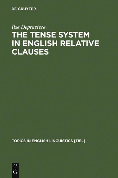 The Tense System in English Relative Clauses